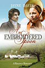 An Embroidered Spoon Kindle Edition
