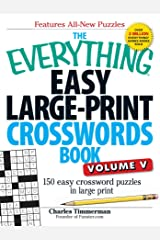 The Everything Easy Large-Print Crosswords Book, Volume V: 150 Easy Crossword Puzzles in Large Print Paperback