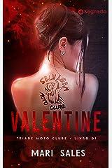 Valentine (Tríade Moto Clube Livro 1) eBook Kindle