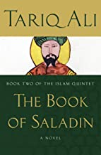 The Book of Saladin: A Novel (The Islam Quintet 2)