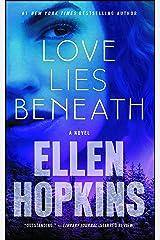 Love Lies Beneath: A Novel Kindle Edition