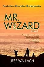 Mr. Wizard: A Novel