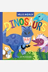 Hello, World! Dinosaurs Kindle Edition
