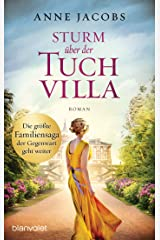 Sturm über der Tuchvilla: Roman (Die Tuchvilla-Saga 5) (German Edition) Versión Kindle