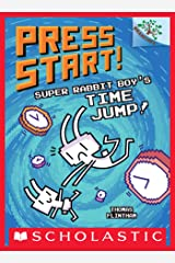 Super Rabbit Boy's Time Jump!: A Branches Book (Press Start! #9) Kindle Edition