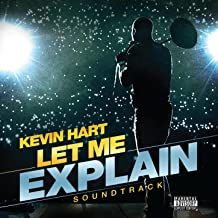 Kevin Hart: Let Me Explain Soundtrack [Explicit]