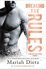 Breaking the Rules: A Brother's Best Friend Romance (The Dating Playbook Book 2) Kindle Edition