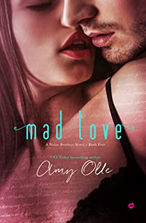 Mad Love (A Nolan Brothers Series Novel Book 4) (English Edition)