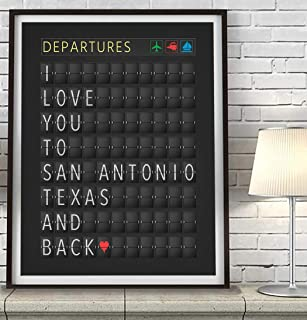 I Love You to San Antonio Texas and Back Departure Airport Travel Board Art Print, Unframed, Adventure Wall Art Decor Poster Sign, Travel Art, All Sizes
