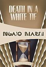 Death in a White Tie (Roderick Alleyn Book 7)