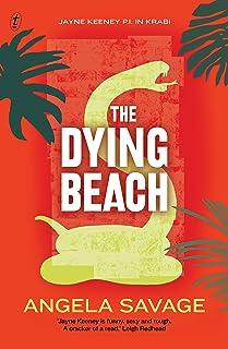 The Dying Beach: Jayne Keeney PI in Krabi (Jayne Keeney Novels Book 3)