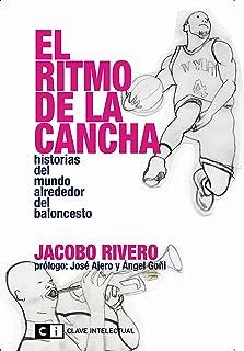 El ritmo de la cancha: Historias del mundo alrededor del baloncesto (Misceláneos nº 6) (Spanish Edition)