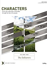 Characters Volume 2: The Deliverers - Bible Study Book (Explore the Bible)
