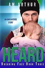Heard: An Omegaverse Story (Breaking Free Book 3)
