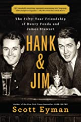 Hank and Jim: The Fifty-Year Friendship of Henry Fonda and James Stewart Kindle Edition