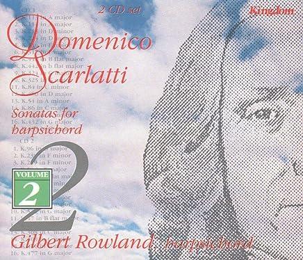 Gilbert Rowland / Scarlatti: Sonatas For Harpsichord, Vol. 2 (Kingdom)