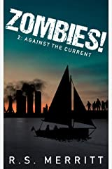 Zombies!: Book 2: Against the Current Kindle Edition