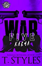 War 5: Karma (The Cartel Publications Presents) (War Series by T. Styles)