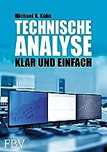 Technische Analyse: Klar und Einfach (German Edition)