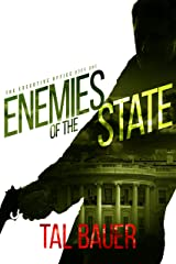 Enemies of the State: The Executive Office # 1 - Special Edition Kindle Edition