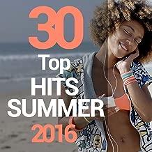 30 Top Hits Summer 2016