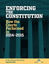 Enforcing the Constitution: How the Courts Performed in 2014-2015