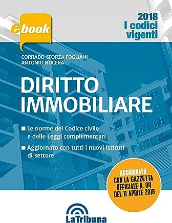 Diritto Immobiliare: Prima Edizione 2018 Collana Vigenti