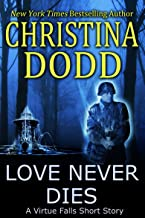 Love Never Dies (Virtue Falls Book 5)