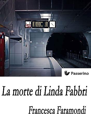 La morte di Linda Fabbri