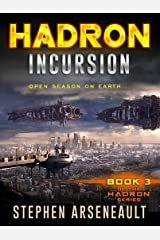 HADRON Incursion: (Book 3) Kindle Edition