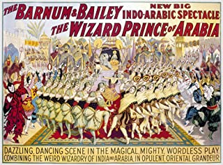 Circus Poster 1914 Namerican Poster 1914 For Barnum & Bailey Circus Featuring Costumed Dancers Peforming In The Show The Wizard Prince Of Arabia Poster Print by (24 x 36)
