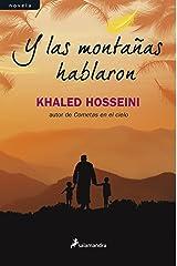 Y las montañas hablaron (Spanish Edition) Kindle Edition