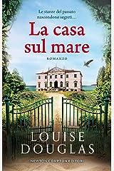 La casa sul mare (Italian Edition) Format Kindle