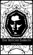 The Witches' Sabbath: A Study of an Ancient Ritual
