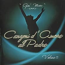 Canzoni D'Amore Al Padre Vol. 5 - Gesù Messia