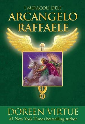 I miracoli dellarcangelo Raffaele