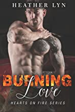 Burning Love (Hearts On Fire Series)