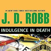 Indulgence in Death: In Death, Book 31