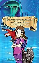 Las Aventuras de Amanda y el Gato del Pirata: La Séptima Esmeralda
