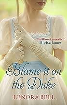 Blame It on the Duke (The Disgraceful Dukes Book 3)