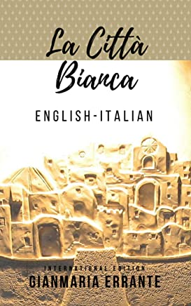 La Città Bianca: International Edition