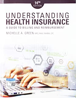 Bundle: Understanding Health Insurance: A Guide to Billing and Reimbursement, 14th + MindTap Medical Insurance & Coding, 2 terms (12 months) Printed Access Card + Student Workbook