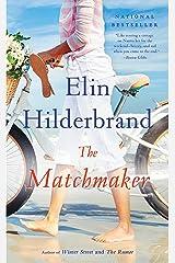 The Matchmaker: A Novel Kindle Edition