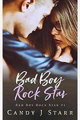 Bad Boy Rock Star Kindle Edition