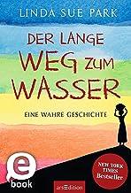 Der lange Weg zum Wasser (German Edition)