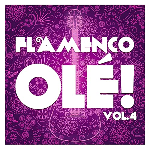 Amazon.com: Flamenco Olé! Vol.4 (Remastered Edition ...
