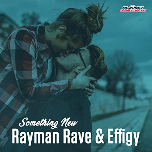 Rayman Rave & Effigy - Something New