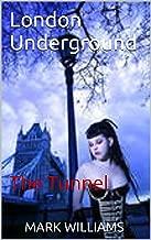 London Underground: (The Tunnel) (Volume 2)