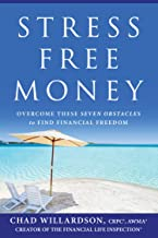 Stress-Free Money: Overcome These Seven Obstacles to Find Financial Freedom Book PDF