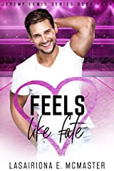 Feels Like Fate (The Jeremy Lewis Series Book 4) Kindle Edition